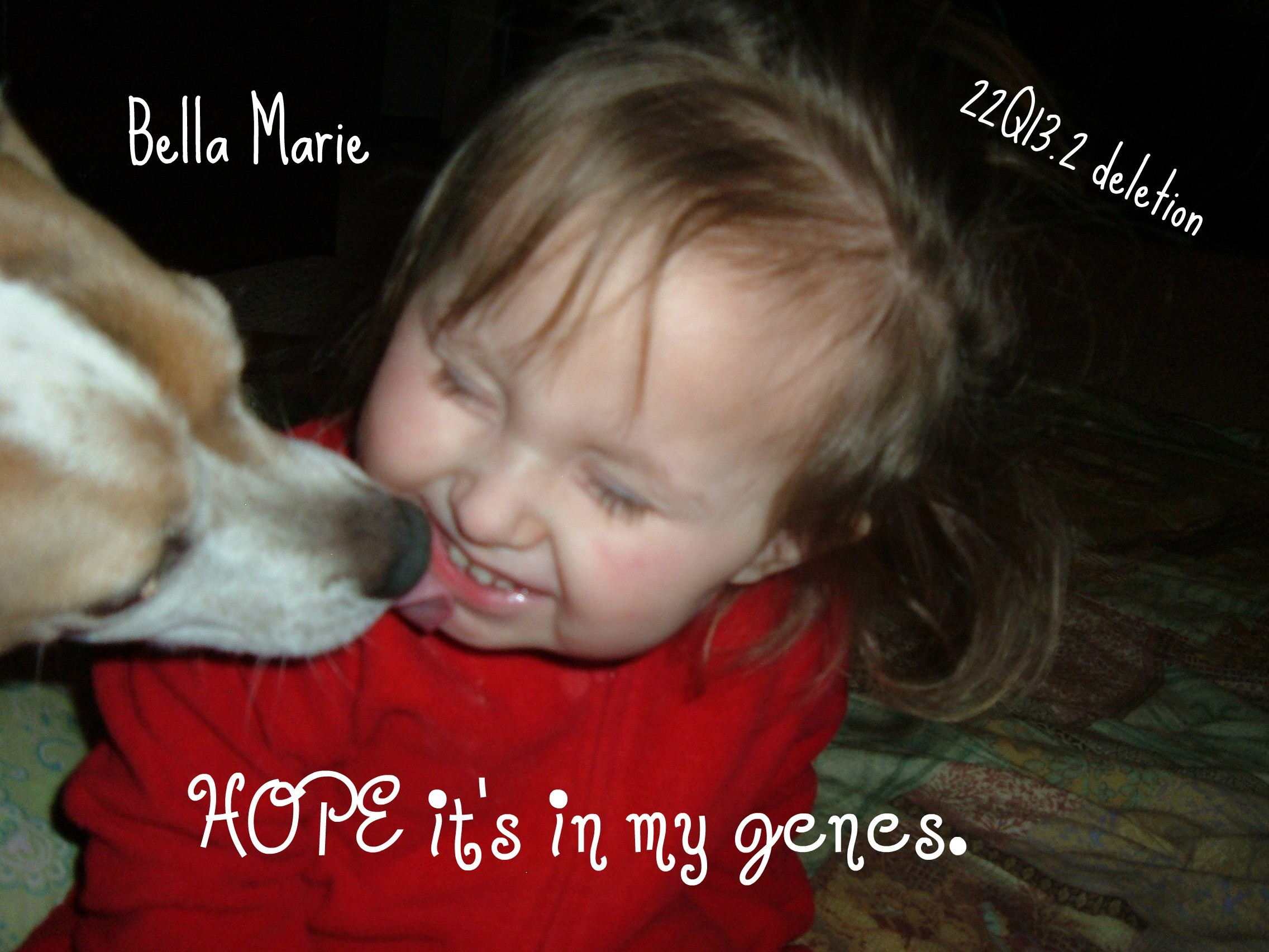 Bella has Phelan-McDermid syndrome, a rare chromosomal disorder in which a part of chromosome 22 is missing.